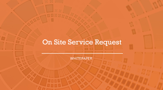 On Site Service Request